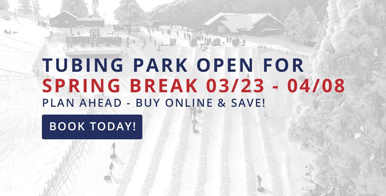 Mt Baldy Tubing Park Spring Break 2018